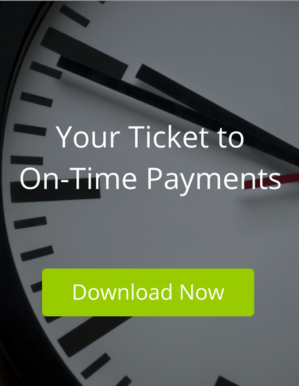 Your Ticket to On-Time Payments