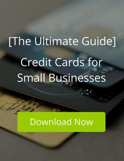 [The Ultimate Guide] Credit Cards for Small Businesses
