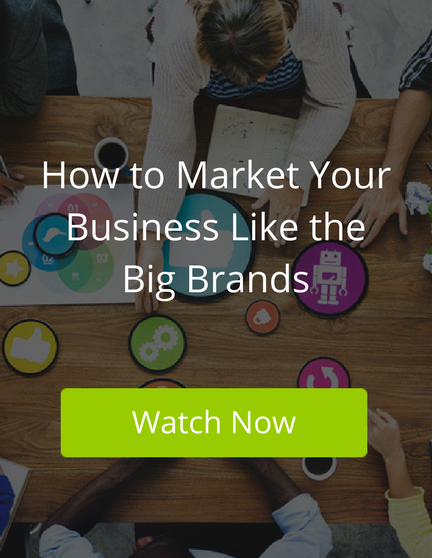 [Webinar Recording] How to Market Your Business Like the Big Brands