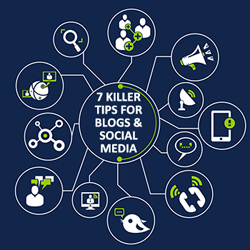 7 Killer tips for Blogs & Social Media